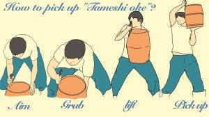 "An Iillustration of ""How to pick up Tameshi oke?"""